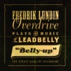 Frederik Lundin Overdrive Plays the Musi - BELLY UP
