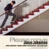 Jonas Johansen - PLEASE MOVE