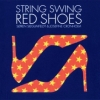 String Swing - Red Shoes