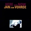 Jan Zum Vohrde - HERE AND NOW