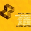 Nikolaj Hess - Global Motion