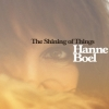 Hanne Boel - The Shining of Things