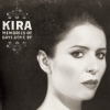 Kira - Memories Of Days Gone By