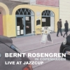 Bernt Rosengren - Live At Jazzcup