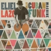 Eliel Lazo - Eliel Lazo & The Cuban Funk Machine