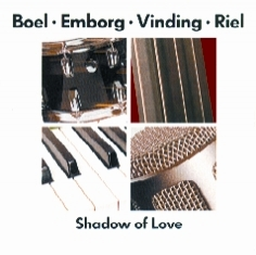Boel / Emborg / Vinding / Riel - SHADOW OF LOVE - Front Cover