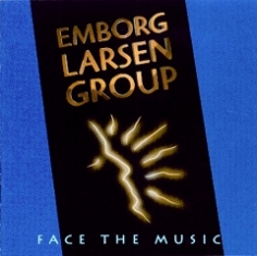 Emborg / Larsen Group - FACE THE MUSIC - Front Cover