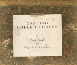 New Jungle Orchestra - DANCING CHEEK TO CHEEK - Front Cover