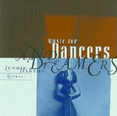 Lundin / Danemo Quartet - MUSIC FOR DANCERS AND DREAMERS - Front Cover