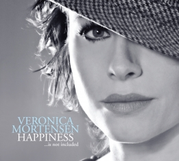 Veronica Mortensen - Happiness Is Not Included - Front Cover