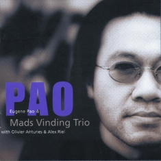 Eugene Pao & Mads Vinding Trio - PAO - Front Cover
