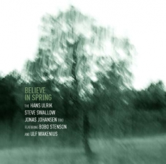 The Hans Ulrik / Steve Swallow / Jona Jo - Believe In Spring - Front Cover
