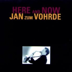 Jan Zum Vohrde - HERE AND NOW - Front Cover