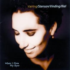 Trine-lise Væring - WHEN I CLOSE MY EYES - Front Cover