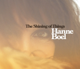 Hanne Boel - The Shining of Things - Front Cover