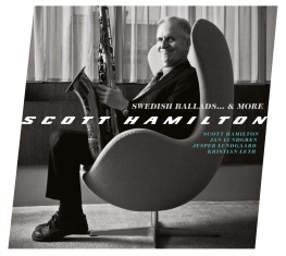 Scott Hamilton - Swedish Ballads... & More - Front Cover