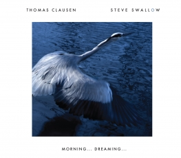 Thomas Clausen & Steve Swallow - Morning... Dreaming... - Front Cover