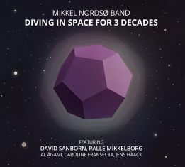 Mikkel Nordsø Band - DIVING IN SPACE FOR 3 DECADES - Front Cover