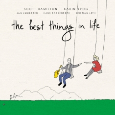 Scott Hamilton - Karin Krog - THE BEST THINGS IN LIFE - Front Cover