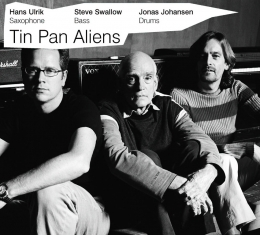 The Hans Ulrik / Steve Swallow / Jona Jo - Tin Pan Aliens - Front Cover