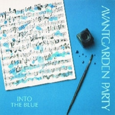 Avantgarden Party - INTO THE BLUE - Front Cover